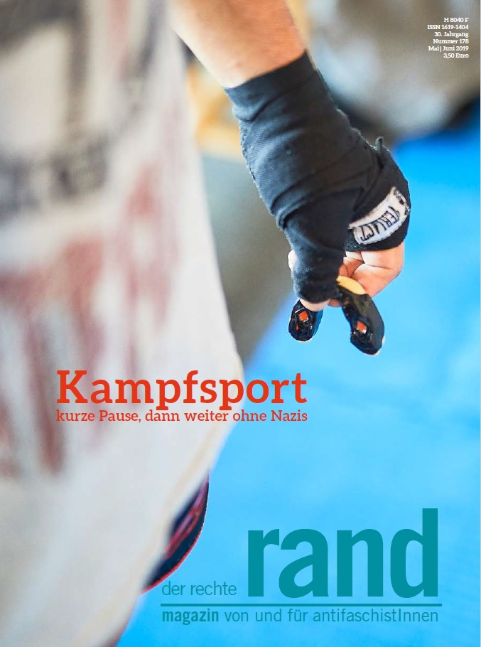 Auch die aktuelle Ausgabe des Magazins Der Rechte Rand beschäftigt sich mit den Entwicklungen der extrem rechten Kampfsportszene. Quelle: https://www.der-rechte-rand.de/