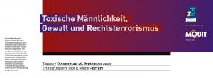"""Banner """"Toxische Männlichkeit, Gewalt und Rechtsterrorismus"""""""